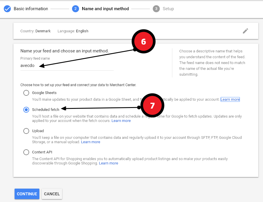 Next give the feed a Google Shopping feed a Primary feed name, and chose scheduled fetch